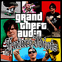 Future Idiots | Grand Theft Audio