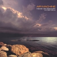 Frank Van Bogaert | AIR MACHINE