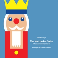Gabriel Staznik | The Nutcracker Suite: a Percussion Performance