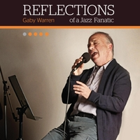 Gaby Warren | Reflections of a Jazz Fanatic