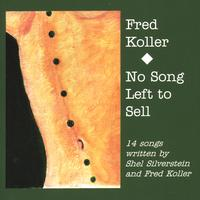 Fred Koller | No Song Left to Sell