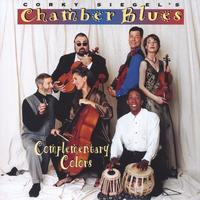 Corky Siegel Chamber Blues | Complementary Colors