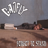Gadfly | Forgot To Stand