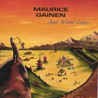 Maurice Gainen | Jazz World Colors