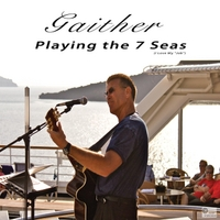Gaither | Playing the 7 Seas