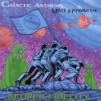 Galactic Anthems & Matt Howarth | Semper Fidelity