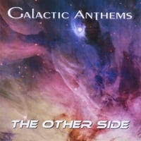Galactic Anthems | The Other Side