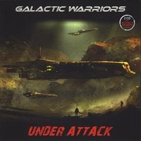 Galactic Warriors | Under Attack
