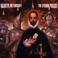 Galactic Witchcraft | The Cyborg Project
