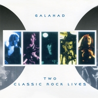 GALAHAD | Two Classic Rock Lives
