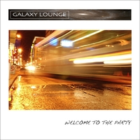 Galaxy Lounge | Welcome to the Party