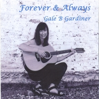 Gale B. Gardiner | Forever & Always