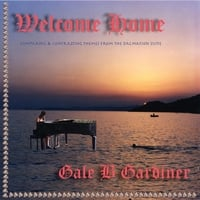 Gale B Gardiner | Welcome Home