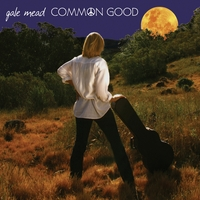 Gale Mead | Common Good