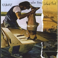 Galen Kipar & Island Ford | Changes