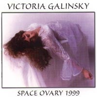 Victoria Galinsky | Space Ovary 1999