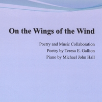 Teresa E. Gallion & Michael John Hall | On the Wings of the Wind