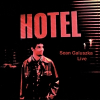 Sean Galuszka | Live at the Hotel Cafe