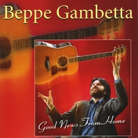 Beppe Gambetta | Good News From Home