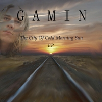 Gamin | The City of Cold Morning Sun