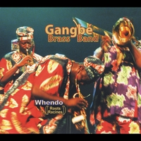 Gangbé Brass Band | Whendo (Roots Racines)