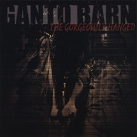 Ganto Barn | The Gorgeously Hanged