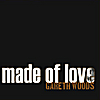 Gareth Woods: Made of Love