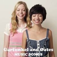 Garfunkel and Oates | Music Songs