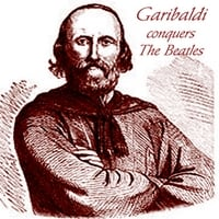 Garibaldi | Garibaldi Conquers The Beatles