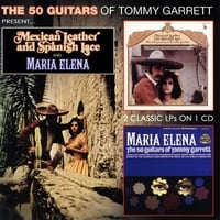50 Guitars of Tommy Garrett | Mexican Leather and Spanish Lace/Maria Elena