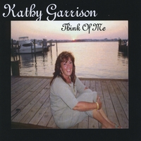 Kathy Garrison | Think Of Me