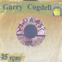 Garry Cogdell | What's a 45: 001