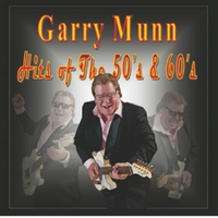 Garry Munn | Hits of the 50's & 60's