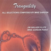 Mike Garson (Piano) and Jim Walker (Flute) | Tranquility