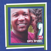 Gary Brown | Two