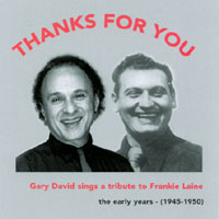 Gary David | Thanks For You: Gary David Sings A Tribute To Frankie Laine