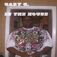 Gary G. | In the house