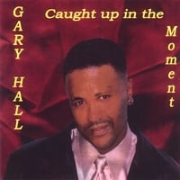 "Gary Hall/""Caught Up In The Moment"" 