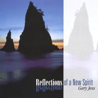 Gary Jess | Reflections Of A New Spirit