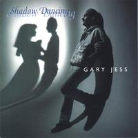 Gary Jess | Shadow Dancing