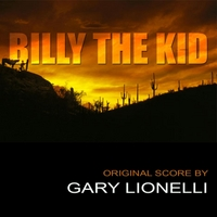 Gary Lionelli | Billy the Kid (Original Motion Picture Score)