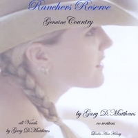Gary D. Matthews | Ranchers Reserve, Genuine Country