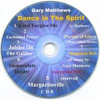 Gary Matthews | Dance in the spirit