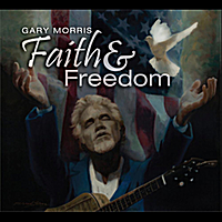 Gary Morris | Faith and Freedom