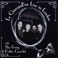 The Gary Potter Quartet | Le QuecumBar Live in London - Gypsy Swing/Gypsy Jazz