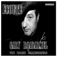 Gary Roadarmel & The Parish Commissioners | Ecoute