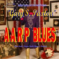 Gary S. Paxton | The A.A.R.P. Blues