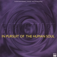 Gary Stuart | In Pursuit of the Human Soul