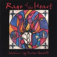Enrico Garzilli | Rage of the Heart