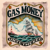 Gas Money | Untethered